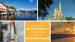 Brevard County FL A Great Place to own Investment Property